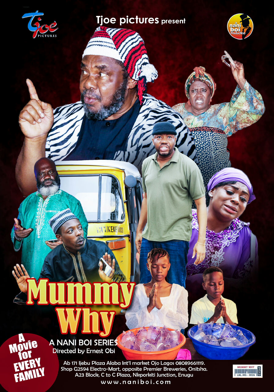 Official Trailer: Mummy Why (Directed by Ernest Obi)