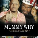 Mummy Why Poster